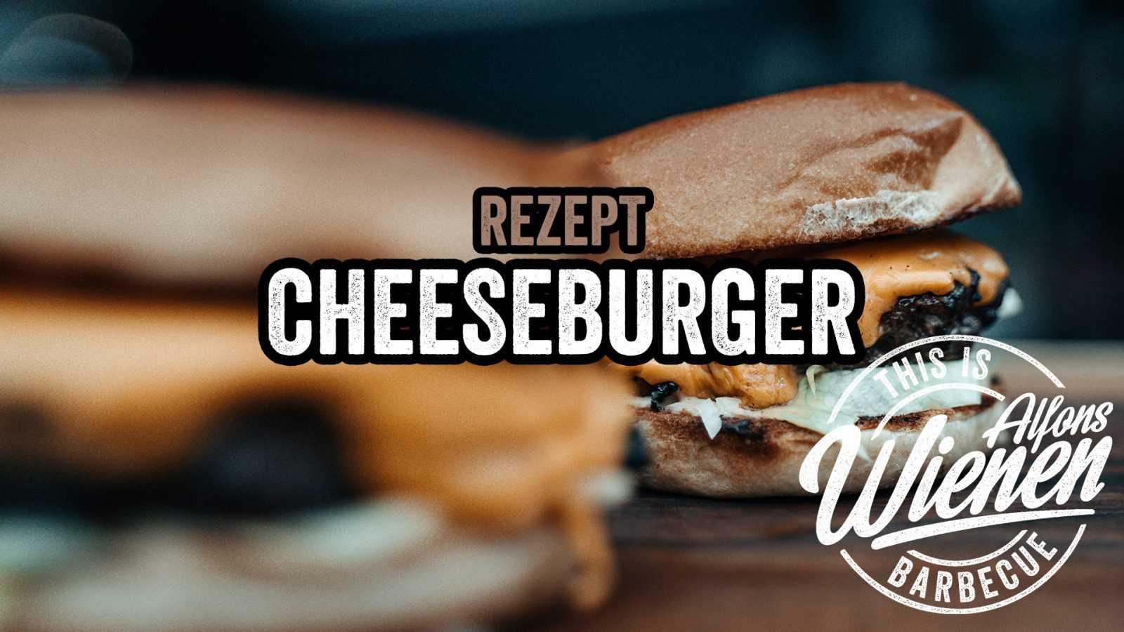 Cheeseburger - Der Klassiker